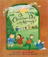 On Christmas Day in the Morning: A Traditional Carol