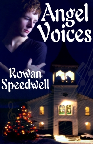 Angel Voices by Rowan Speedwell