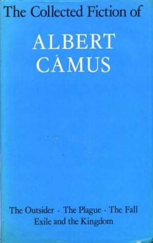 The Collected Fiction of Albert Camus