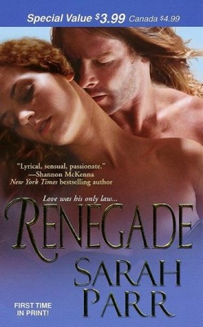 Renegade by Sarah   Parr