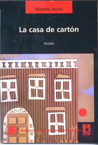 La casa de cartón  / Varia Invención by Martín Adán