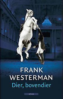 Dier, bovendier by Frank Westerman