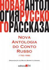 Nova Antologia do Conto Russo (1792 - 1998)