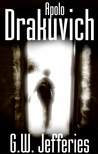 Apolo Drakuvich by G.W. Jefferies