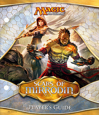 Magic the Gathering: Scars of Mirrodin Player's Guide
