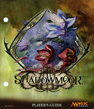 Magic the Gathering: Shadowmoor Player's Guide