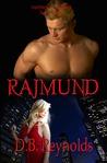Rajmund by D.B. Reynolds