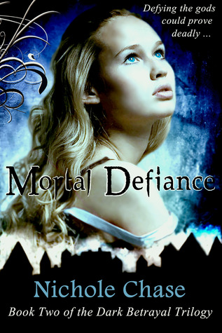Mortal Defiance by Nichole Chase