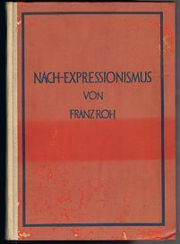 Nach-Expressionismus: Magischer Realismus. Probleme der neuesten europäischen Malerei