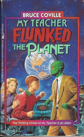 Ebook My Teacher Flunked the Planet by Bruce Coville TXT!