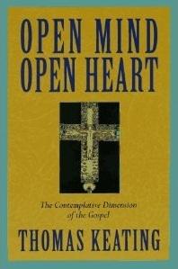 Open Mind, Open Heart by Thomas Keating