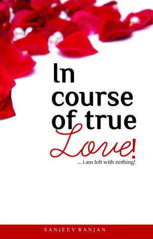 In Course Of True Love!