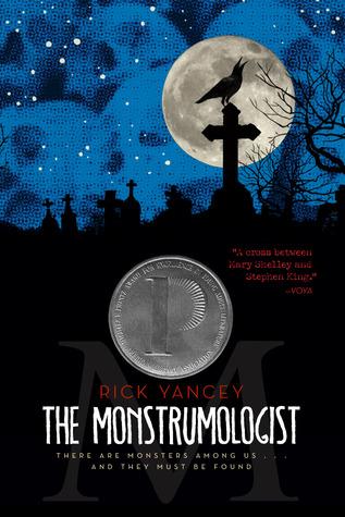 The Monstrumologist by Rick Yancey