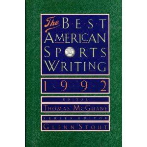 The Best American Sports Writing 1992(Best American Sports Writing)