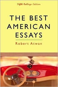 the best american essays by robert atwan the best american essays