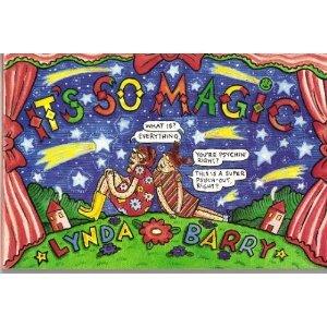 It's So Magic by Lynda Barry