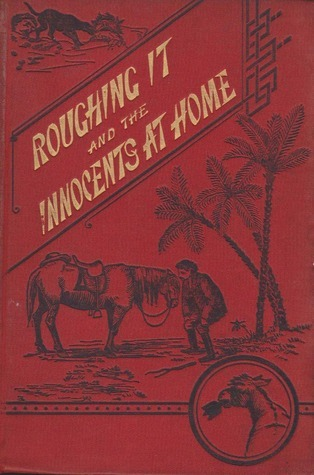 Roughing It/The Innocents at Home