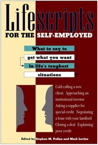 Lifescripts for the Self-Employed by Stephen M. Pollan