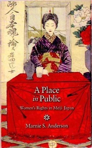 A Place in Public: Women's Rights in Meiji Japan