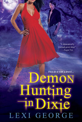 Book Review: Lexi George's Demon Hunting in Dixie