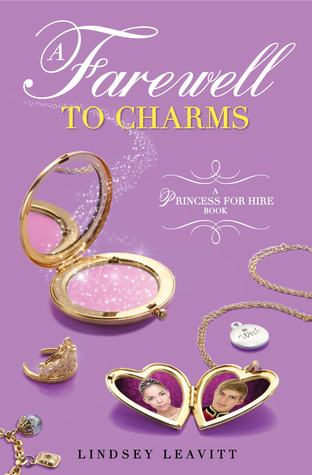A Farewell to Charms (Princess for Hire, #3)