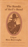 The Bandit of Hell's Bend by Edgar Rice Burroughs