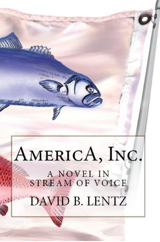 america-inc-a-novel-in-stream-of-voice