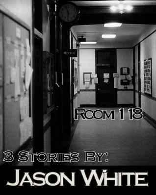 Room 118: 3 Stories
