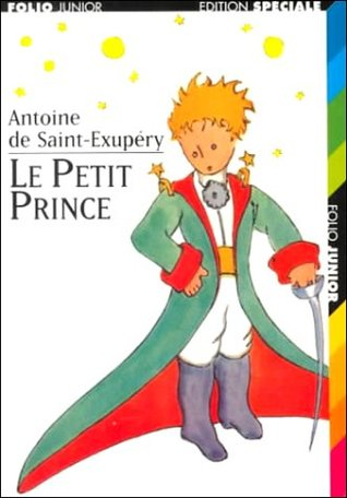 The Little Prince By Antoine De Saint Exupry