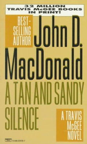 A Tan and Sandy Silence (Travis McGee #13)