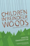 Children in Reindeer Woods audiobook download free