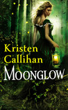 Moonglow by Kristen Callihan