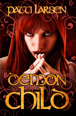 Demon Child by Patti Larsen