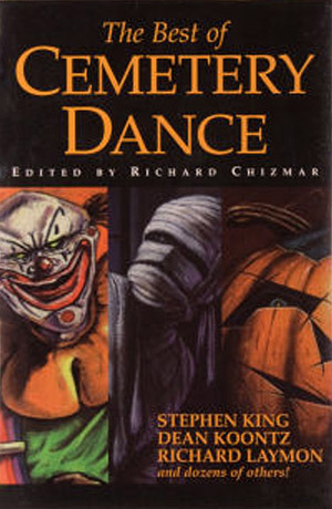 The Best of Cemetery Dance. Volume 1 & 2 Omnibus