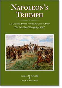 Napoleon's Triumph by James R. Arnold