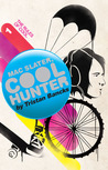The Rules of Cool (Mac Slater Cool Hunter #1)
