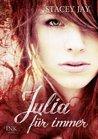 Julia für immer by Stacey Jay