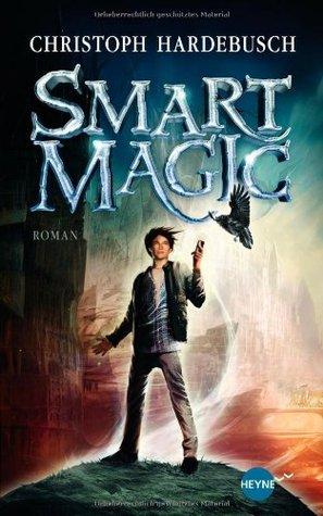Smart Magic by Christoph Hardebusch