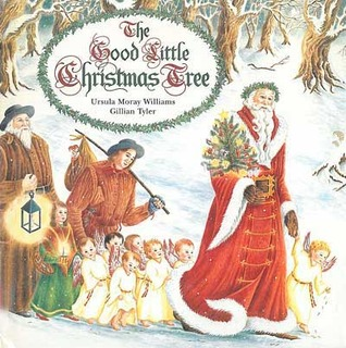 The Good Little Christmas Tree by Ursula Moray Williams