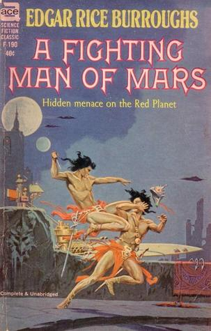 A Fighting Man of Mars by Edgar Rice Burroughs