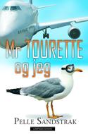 Mr Tourette og jeg by Pelle Sandstrak