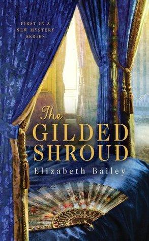 The Gilded Shroud by Elizabeth Bailey