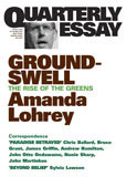 Groundswell: The Rise of the Greens (Quarterly Essay #8)