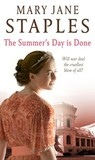 The Summer Day is Done by Mary Jane Staples