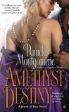 Amethyst Destiny (Jewels of Time , #2)