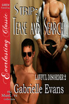 Strip: Tease and Search (Lawful Disorder, #2)