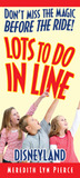 Lots to Do in Line by Meredith Lyn Pierce