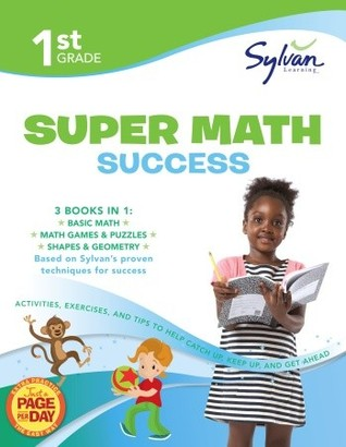 1st Grade Super Math Success: Activities, Exercises, and Tips to Help Catch Up, Keep Up, and Get Ahead Descarga manual directa
