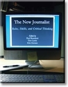 The New Journalist: Roles, Skills, and Critical Thinking