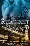 Reluctant Revenge (The Enforcers, #1)